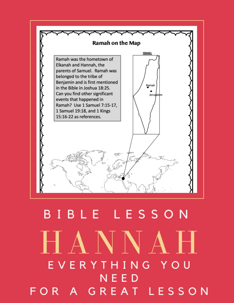 Hannah Prayed Sunday School Lesson. Map of Ramah. God helped Hannah.