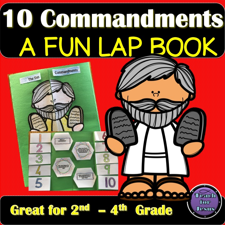 "Moses and the Ten Commandments Lap Book Use this ""Moses and the Ten Commandments Lap Book"" to teach or review the Ten Commandments given to Moses by God on Mount Sinai. Great for 2nd-4th graders. Great supplement for any lesson on the Ten Commandments in schools and Sunday School classes."