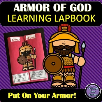 Armor of God Lapbook. What's the best way to resist temptation and sin? Put on the full armor of God! Satan, the father of lies, the destroyer of truth, our adversary, tries to deceive our minds (2 Corinthians 11:3), but we can defeat him by using the spiritual weapons God provides (Ephesians 6:10-18).