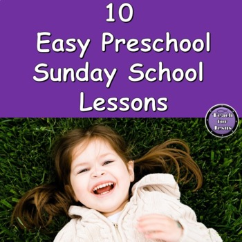 Preschool Sunday school Lessons