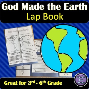 God Made the World Creation Lap Book from Genesis God made the Earth and everything in it! This makes a great creation lesson. Students will look up verses in the Bible to match them with the given verse references. These references remind the students that God made the entire world and nothing is too big for God. God is our maker and our helper. God is our creator!